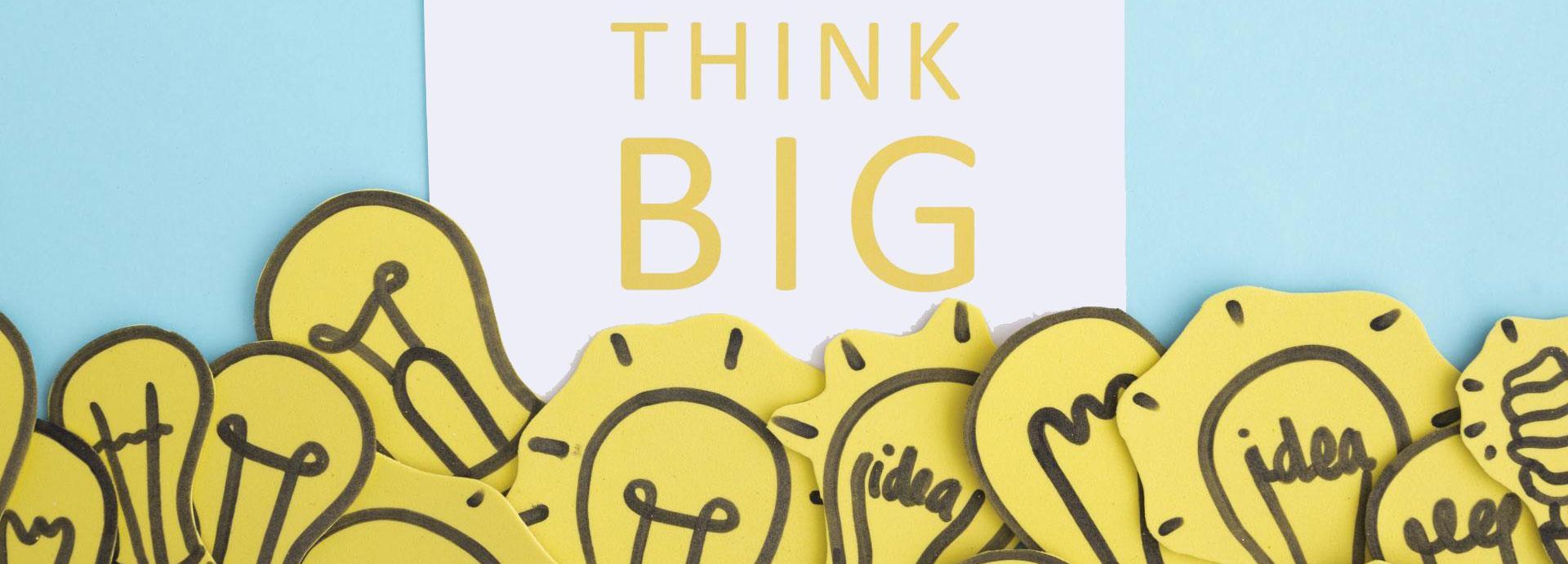 Pense grande